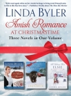 Amish Romance at Christmastime: Three Novels in One Volume Cover Image