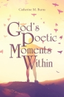 God's Poetic Moments Within Cover Image