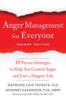 Anger Management for Everyone: Ten Proven Strategies to Help You Control Anger and Live a Happier Life Cover Image