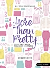 More Than Pretty - Teen Girls' Bible Study Book: Defining Beauty Through the Lens of Scripture Cover Image