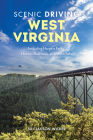 Scenic Driving West Virginia: Including Harpers Ferry, Historic Railroads, and Waterfalls Cover Image