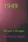 1949: The year it all began Cover Image