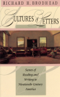 Cultures of Letters: Scenes of Reading and Writing in Nineteenth-Century America Cover Image