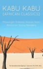 Kabu Kabu (African Classics): Moonlight Folklore Stories from Africa for Young Readers Cover Image