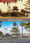 Oxnard (Past and Present) Cover Image