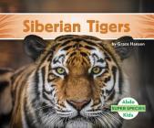 Siberian Tigers (Super Species) Cover Image