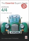 Morgan 4/4: All models 1968-2020 (The Essential Buyer's Guide) Cover Image
