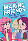 Making Friends: Back to the Drawing Board (Making Friends #2) Cover Image