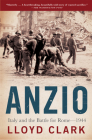 Anzio: Italy and the Battle for Rome - 1944 Cover Image