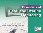 Essentials of Fetal and Uterine Monitoring, Fifth Edition Cover Image
