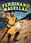 Ferdinand Magellan Sails Around the World (Extraordinary Explorers) Cover Image
