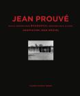 Jean Prouvé Bouqueval Demountable School, 1950, Adaptation Jean Nouvel, 2016 Cover Image