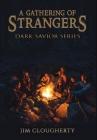 A Gathering of Strangers: Dark Savior Series Cover Image