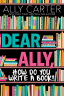 Dear Ally, How Do You Write a Book Cover Image