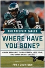 Philadelphia Eagles: Where Have You Gone? Cover Image