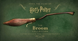 Harry Potter: The Broom Collection: & Other Props from the Wizarding World Cover Image