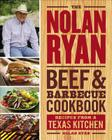 The Nolan Ryan Beef & Barbecue Cookbook: Recipes from a Texas Kitchen Cover Image