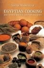 Egyptian Cooking: And Other Middle Eastern Recipes Cover Image