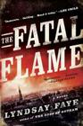 The Fatal Flame (A Timothy Wilde Novel #3) Cover Image