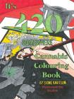 It's 420 Somewhere: Cannabis Colouring Book Cover Image