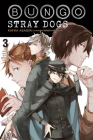 Bungo Stray Dogs, Vol. 3 (light novel): The Untold Origins of the Detective Agency (Bungo Stray Dogs (light novel) #3) Cover Image