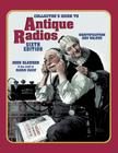 Collector's Guide to Antique Radios: Identification and Values Cover Image