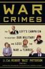 War Crimes: The Left's Campaign to Destroy Our Military and Lose the War on Terror Cover Image