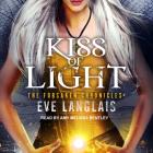 Kiss of Light (Forsaken Chronicles #3) Cover Image