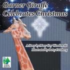 Garner Giraffe Celebrates Christmas Cover Image