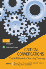 Critical Conversations:  The NLN Guide for Teaching Thinking Cover Image