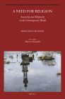 A Need for Religion: Insecurity and Religiosity in the Contemporary World (International Studies in Sociology and Social Anthropology #135) Cover Image