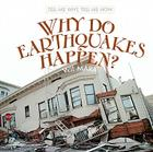 Why Do Earthquakes Happen? Cover Image