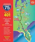 Interstate 75 and the 401: A Traveler's Guide Between Toronto and Miami Cover Image