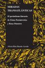 Miradas Transatlánticas: El Periodismo Literario de Elena Poniatowska Y Rosa Montero (Purdue Studies in Romance Literatures #55) Cover Image