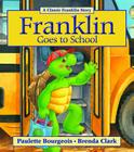 Franklin Goes to School (Classic Franklin Story) Cover Image