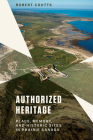Authorized Heritage: Place, Memory, and Historic Sites in Prairie Canada Cover Image