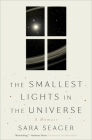 The Smallest Lights in the Universe: A Memoir Cover Image