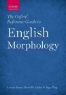 The Oxford Reference Guide to English Morphology Cover Image