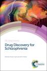 Drug Discovery for Schizophrenia Cover Image