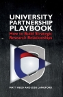 The University Partnership Playbook: How to Build Strategic Research Relationships Cover Image