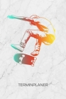 Terminplaner: Skateboard Liebhaber Kalender Skater Geschenkidee Terminkalender - Skateboardfahrer Wochenplaner Skater Tricks Wochenp Cover Image