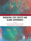 Migration, Civil Society and Global Governance (Rethinking Globalizations) Cover Image