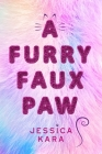 A Furry Faux Paw Cover Image