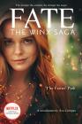 The Fairies' Path (Fate: The Winx Saga Tie-in Novel) (Media tie-in) Cover Image