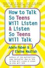 How to Talk so Teens Will Listen and Listen so Teens Will Cover Image