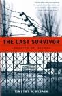 The Last Survivor: Legacies of Dachau Cover Image
