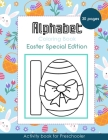 Alphabet Coloring Book: Easter Special Edition - Activity Book for Preschooler - 30 Pages for Boys Cover Image