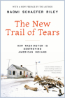 The New Trail of Tears: How Washington Is Destroying American Indians Cover Image