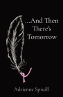 ...And Then There's Tomorrow Cover Image