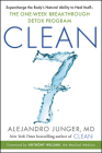 CLEAN 7: Supercharge the Body's Natural Ability to Heal Itself—The One-Week Breakthrough Detox Program Cover Image